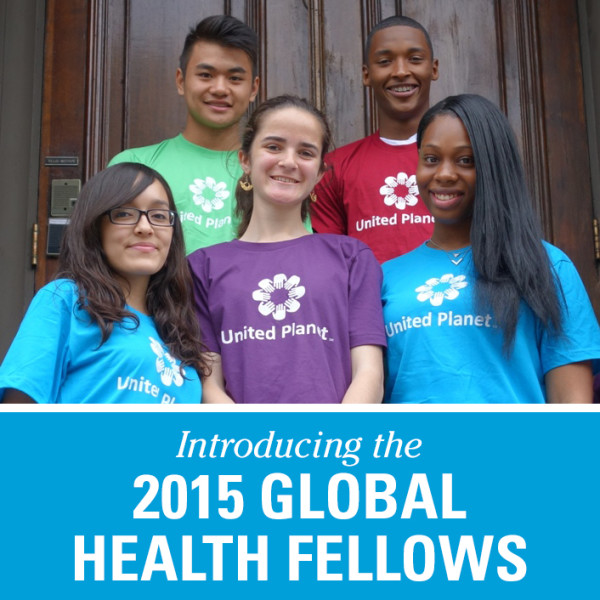 Introducing the 2015 Global Health Fellows