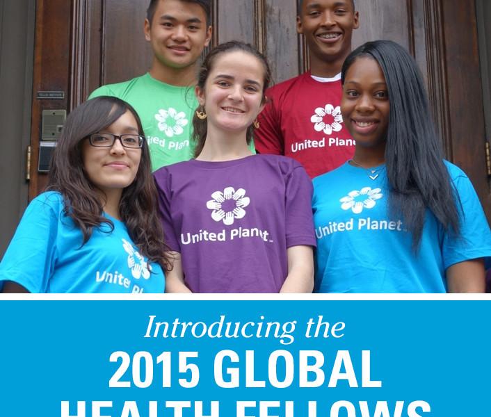 Introducing the 2015 Global Health Fellows