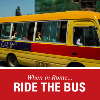When In Rome, Ride the Bus