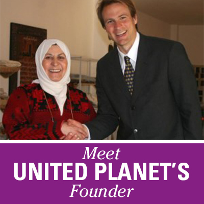 Meet United Planet's Founder