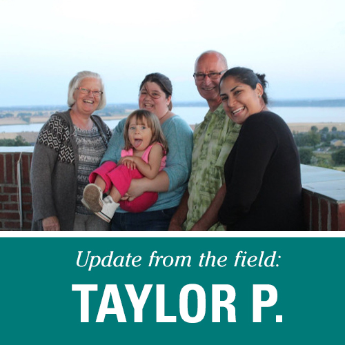 Update from the Field: Taylor P.