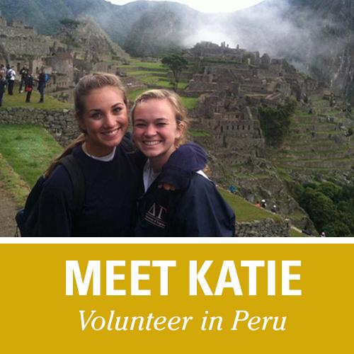 Meet Katie, Volunteer in Peru with United Planet